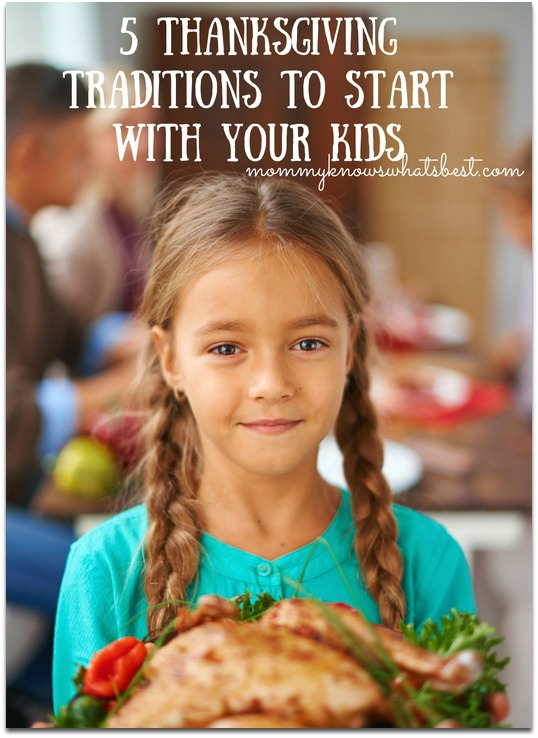thanksgiving traditions to start with your kids