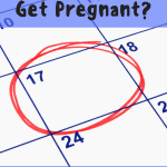When Did I Get Pregnant