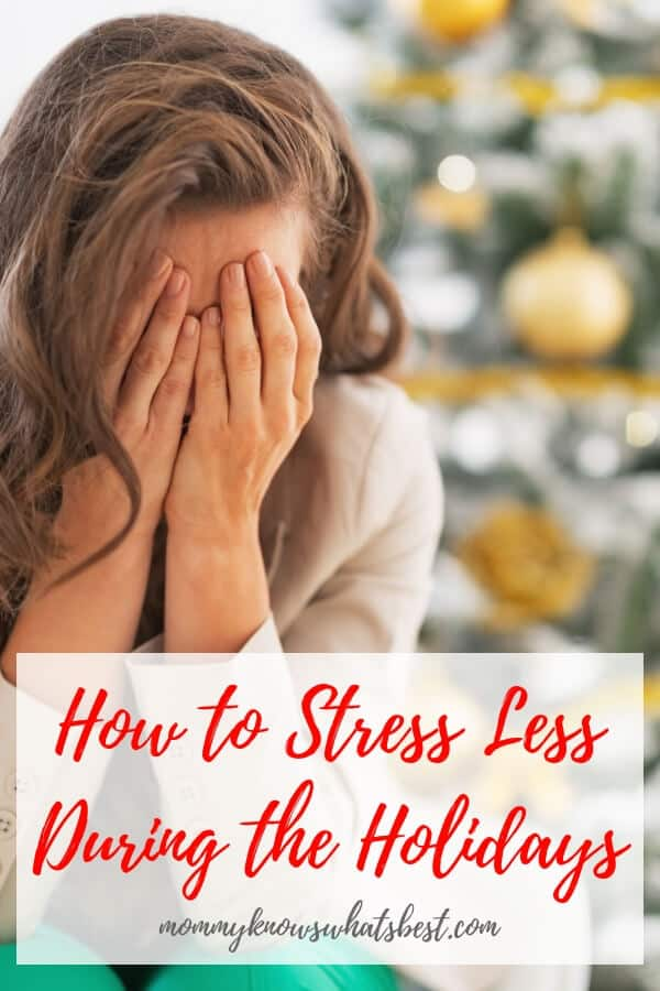 The holidays can be a stressful time for moms. Learn how to stress less during the holidays and enjoy yourself by following these simple but practical tips.