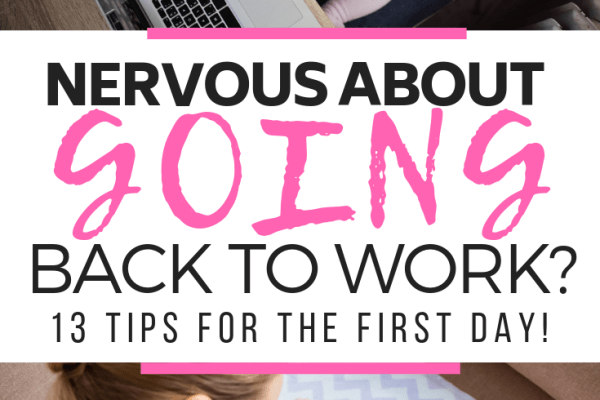 Returning To Work After Maternity Leave? 13 Tips For The First Day!