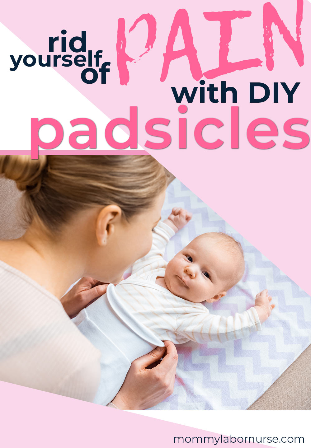 baby and mother with caption diy padsicles