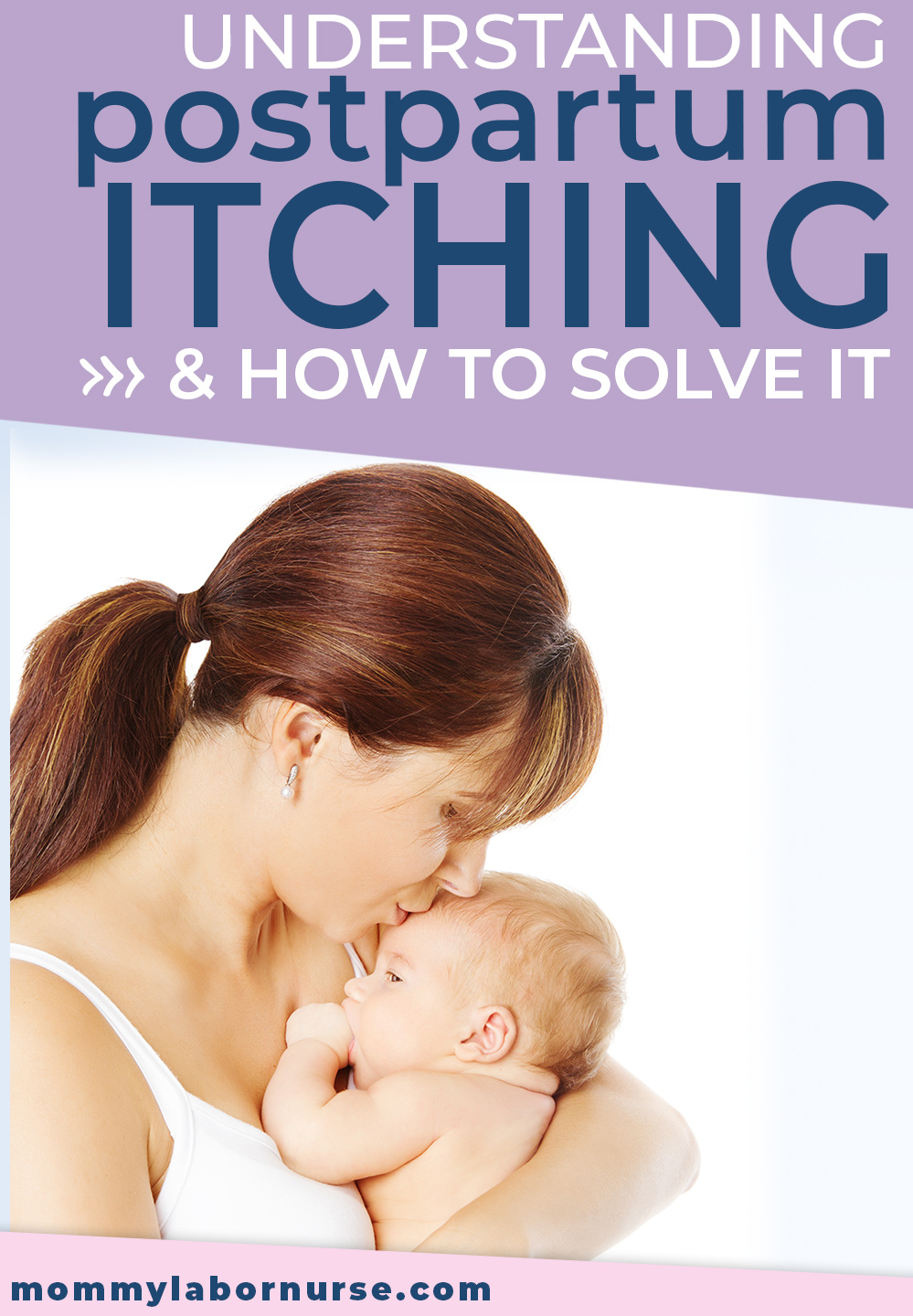 Postpartum Itching, Postpartum Itching DOWN THERE (and how to help!)