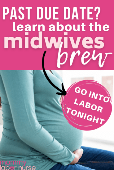 midwives brew, The Midwives' Brew: A Natural Way To Induce Labor You've Probably Never Heard Of…