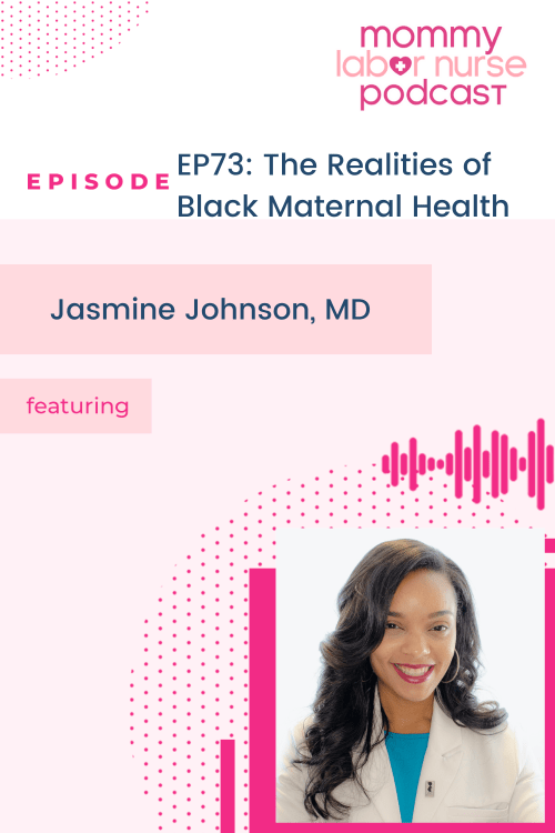 black maternal health, EP73: The Realities of Black Maternal Health