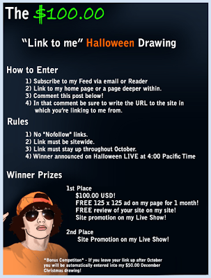 The $100.00 Link to me Halloween Drawing from VideoBloggingTips