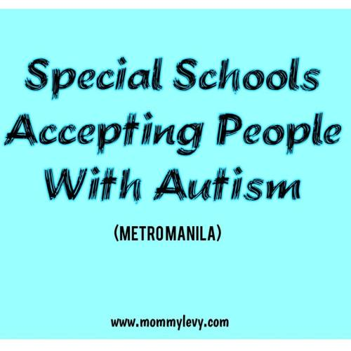 LIST: Special Schools Accepting Persons With Autism (METRO MANILA)