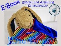 https://www.makerist.de/patterns/ebook-schmusetuch-hase-flopsy-schnittmuser-anleitung-kuscheltuch