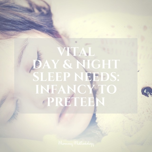 Vital Day & Night Sleep Needs: Infancy to Preteen