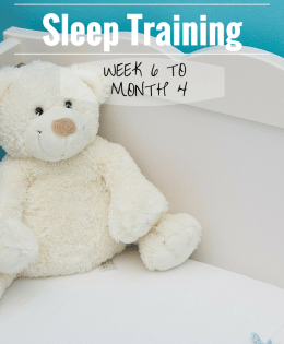 E.A.S.Y. Sleep Training: Week 6 to Month 4