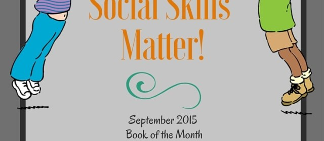 Child Development Book Review: Social Skills Matter!