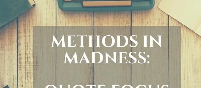Day 30 Method: Quote Focus