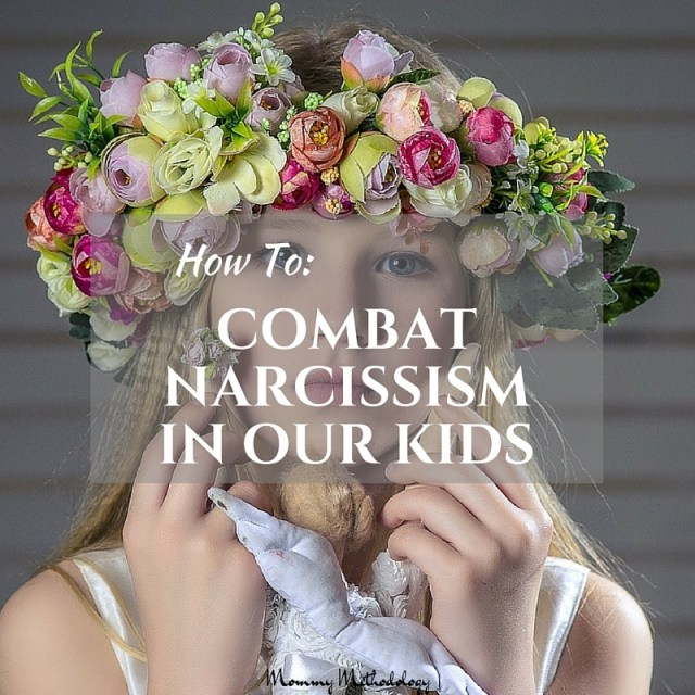 How To Combat Narcissism In Our Kids | Find out how prevalent narcissism is and why. Read methods for combating narcissistic traits especially in our children | Mommy Methodology