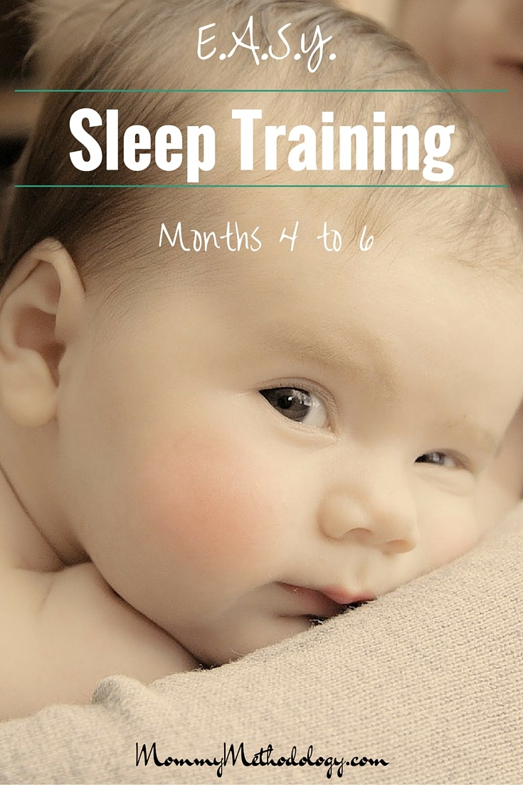 E.A.S.Y. Sleep Training - Month 4 to Month 6