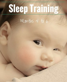 E.A.S.Y. Sleep Training – Month 4 to Month 6