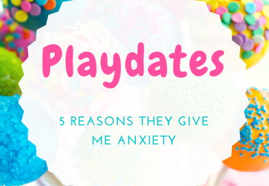 Top 5 Reasons Playdates Give me Anxiety