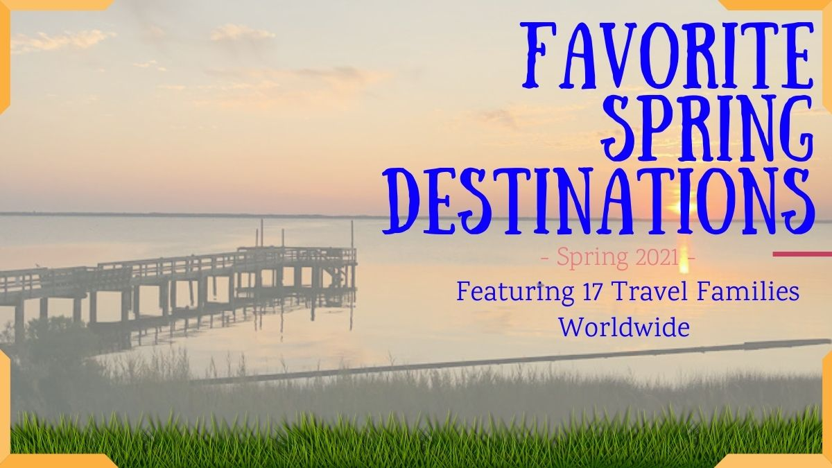 Favorite Spring Travel Destinations