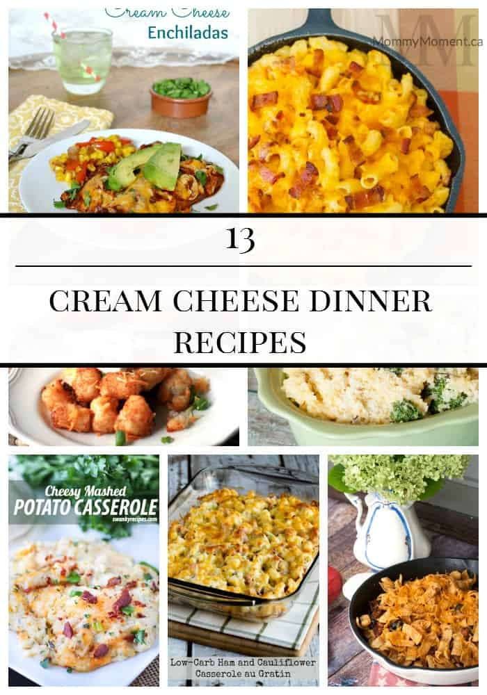 13 CREAM CHEESE DINNER RECIPES Mommy Moment