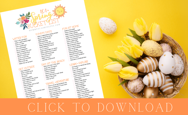 Download my Spring Bucket List with 100+ ideas the whole family will love!