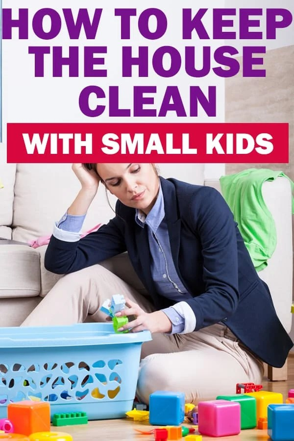 keeping the house clean with a baby or toddler