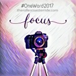 ONE WORD 2017: Focus