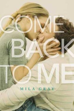 Come Back To Me by Mila Gray Blog Tour