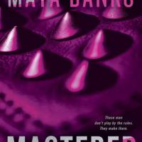 Review: Mastered & Dominated by Maya Banks