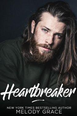 Heartbreaker by Melody Grace