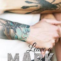 Leave a Mark by Stephanie Fournet