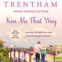 Kiss Me That Way by Laura Trentham