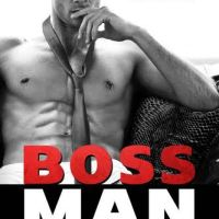 Are you ready to meet Chase Parker in BOSSMAN? + Giveaway