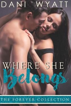 Where She Belongs by Dani Wyatt