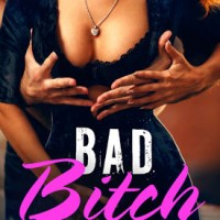 Bad Bitch by Christina Saunders