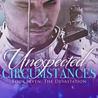 The Devastation (Unexpected Circumstances) by Shay Savage
