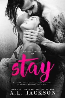 Stay by A.L. Jackson