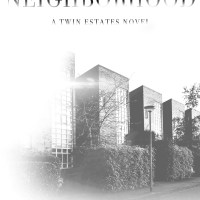 The Neighborhood Series: Twin Estates #2 by Stylo Fantôme