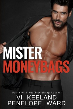 Mister Moneybags – Vi Keeland and Penelope Ward – New Release