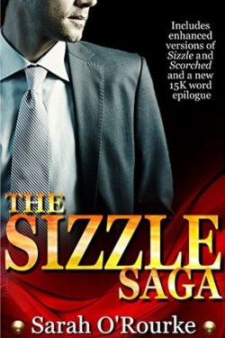 The Sizzle Saga by Sarah O'Rourke is live!