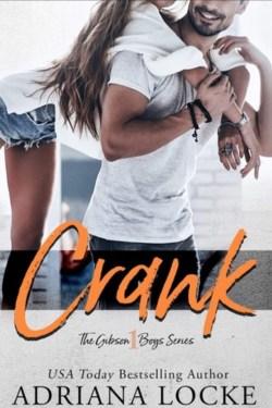 Crank by Adriana Locke is live!!!!