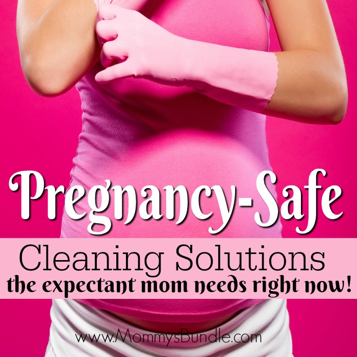 Pregnancy Safe Cleaning Products For The Expectant Mom