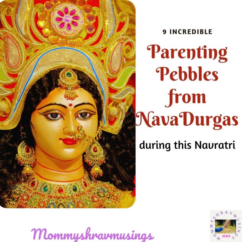 Parenting Pebbles from NavaDurgas. A blog post by Mommyshravmusings