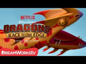 DreamWorks Animation's Dragons: Race to the Edge Season 3 Premieres this Friday on @Netflix!
