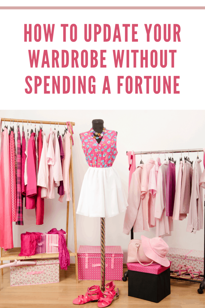 How to Update Your Wardrobe without Spending a Fortune