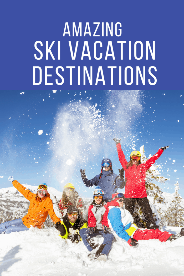 Getaway this winter with the family for some fun at one of these amazing ski vacation destinations. They offer more than just skiing.