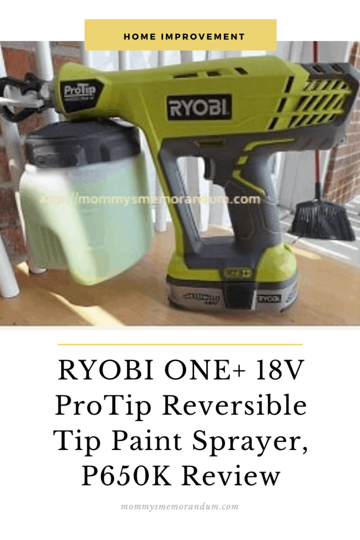 This summer all of our dreams came true when we received the handheld RYOBI ONE 18V ProTip Reversible Tip Paint Sprayer, P650k.