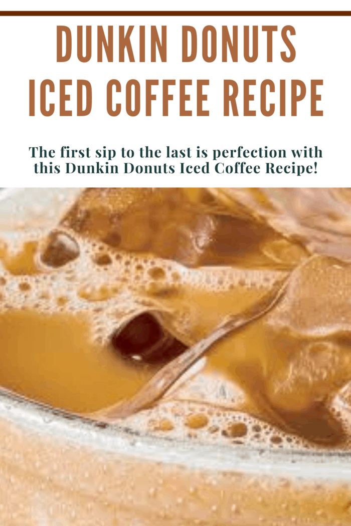 The first sip to the last is perfection with this Dunkin Donuts Iced Coffee Recipe!