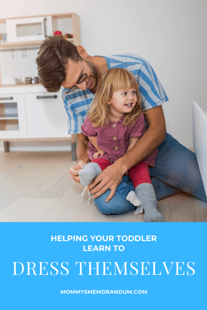 Once your child masters the process you can slowly add in other garments that have zippers, buttons, and snaps. For now, stick to the basics and let them learn how to slip on and pull up successfully.