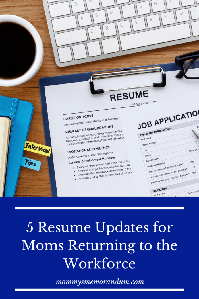 5 resume updates for moms returning to the workforce