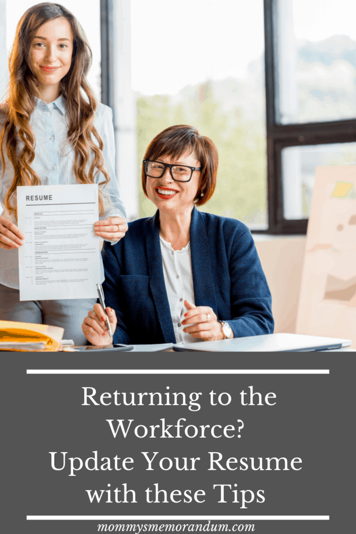 If you make these updates to your resume, you will have a much easier time getting back into the workforce and become a working mommy.