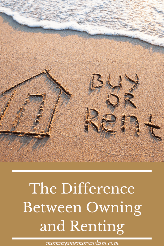 It is important to keep in mind that owning a home and renting a home are two very different things.