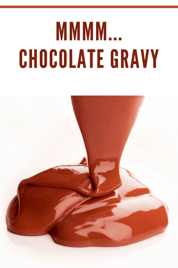 This chocolate gravy is rich and delicious. Serve it over biscuits, waffles, or pancakes.